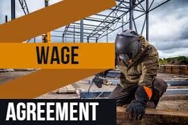 New Wage Agreement – Engineering Iron and Steel Industry